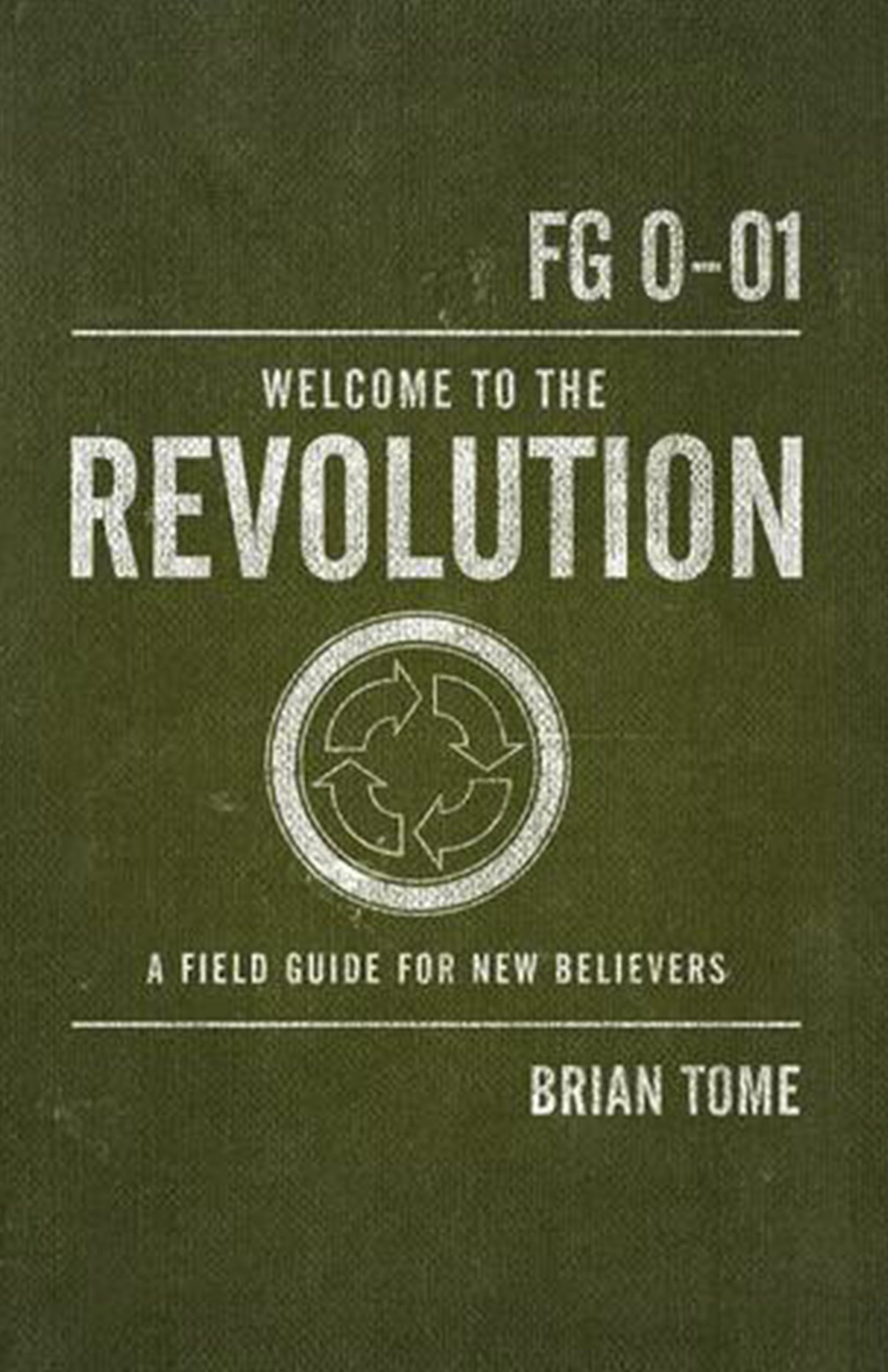 Brian Tome welcome to the revolution book